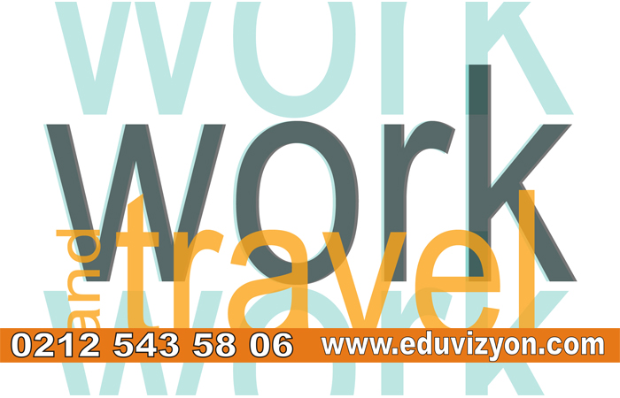 Work and Travel Nedir ?